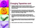 changing tapestries cont