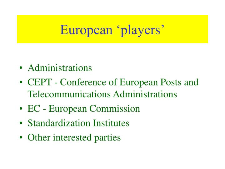 European 'players'