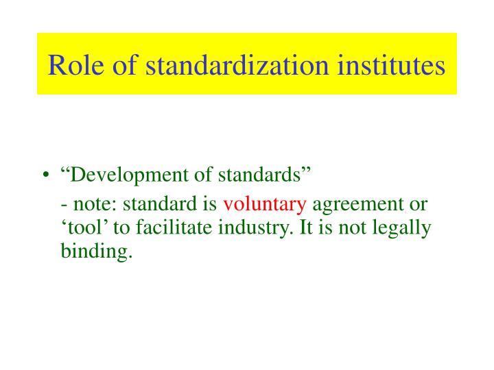 Role of standardization institutes