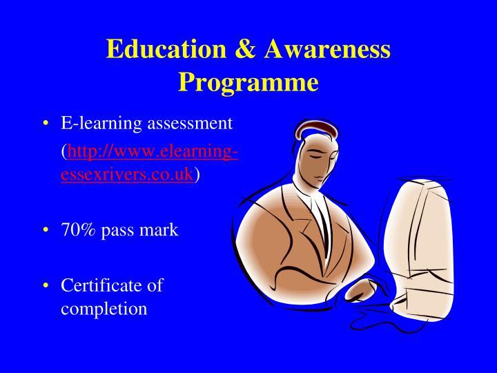 Education & Awareness Programme