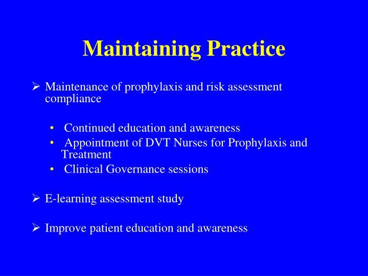 Maintaining Practice