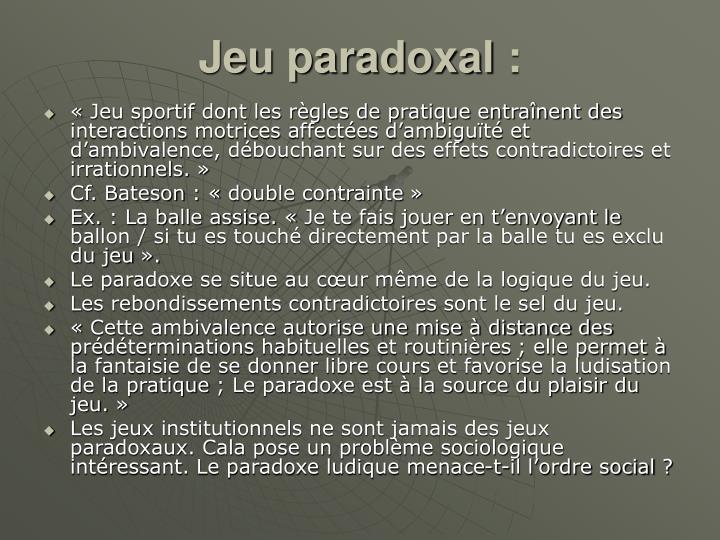 Jeu paradoxal: