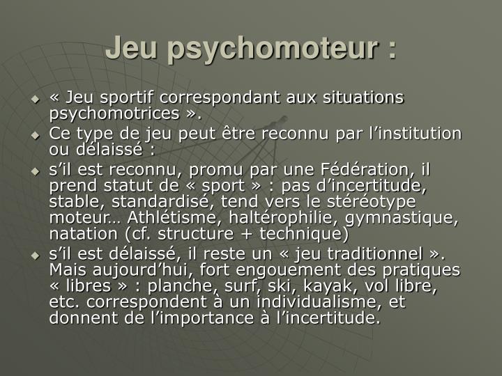 Jeu psychomoteur: