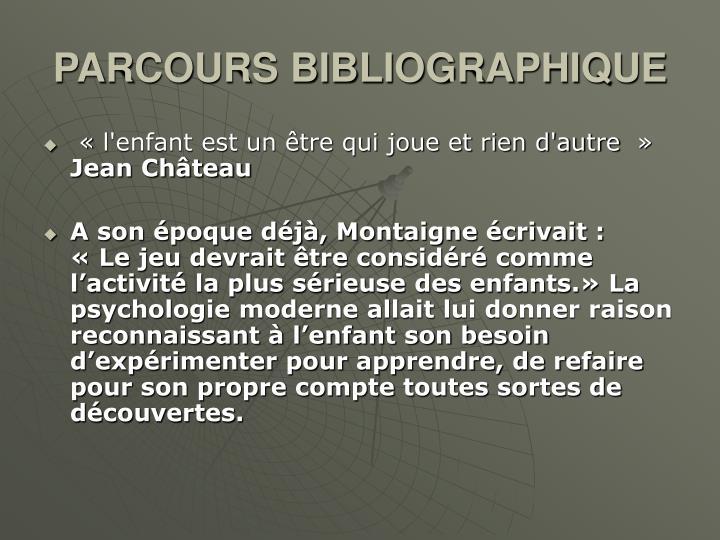 PARCOURS BIBLIOGRAPHIQUE