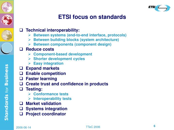 ETSI focus on standards