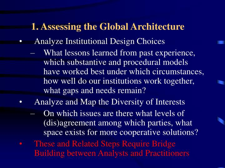 1. Assessing the Global Architecture