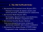 2 the old networld order