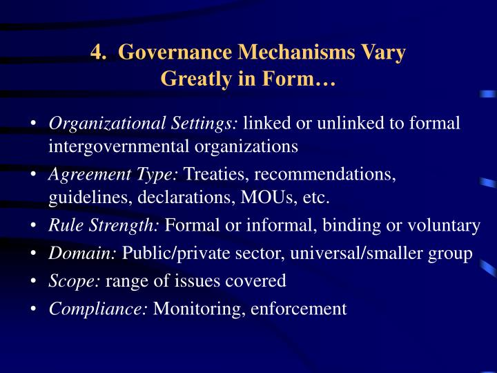 4.  Governance Mechanisms Vary