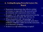 6 getting keeping powerful actors on board