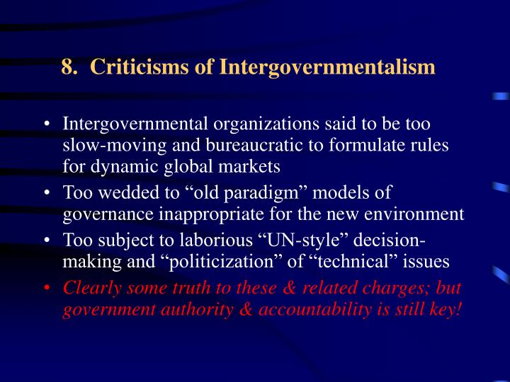 8.  Criticisms of Intergovernmentalism