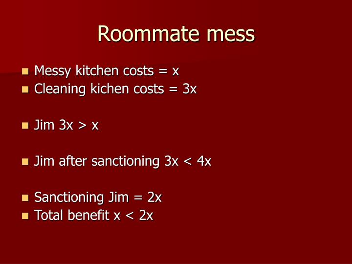 Roommate mess