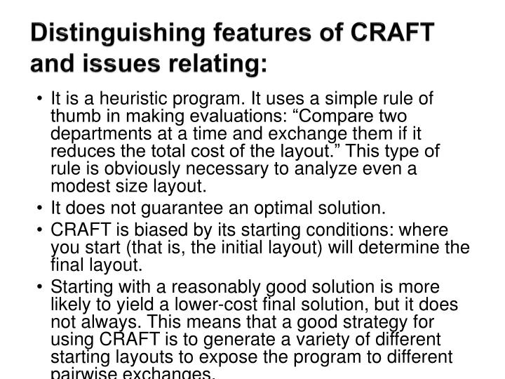 Distinguishing features of CRAFT and issues