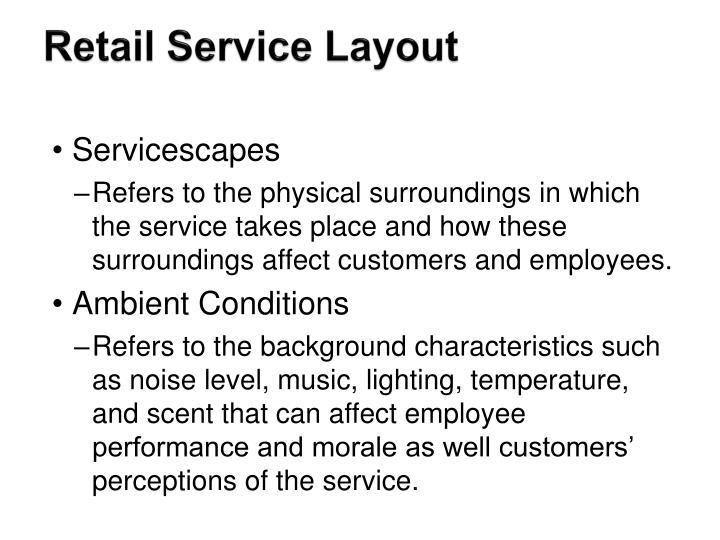 Retail Service Layout