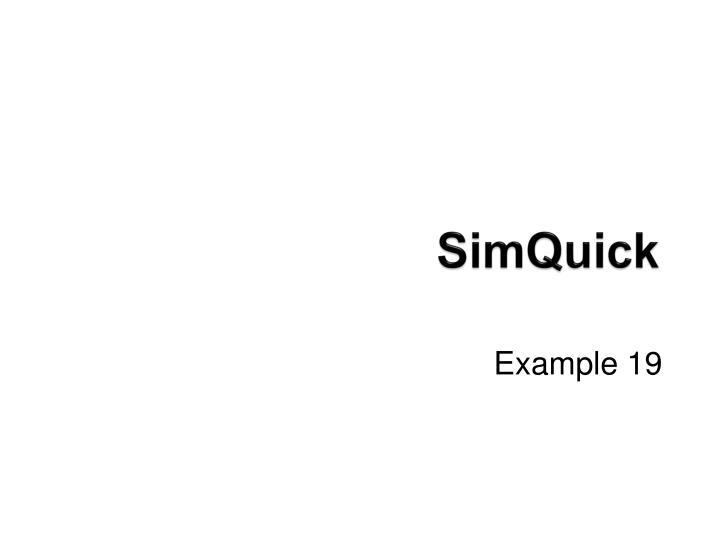 SimQuick