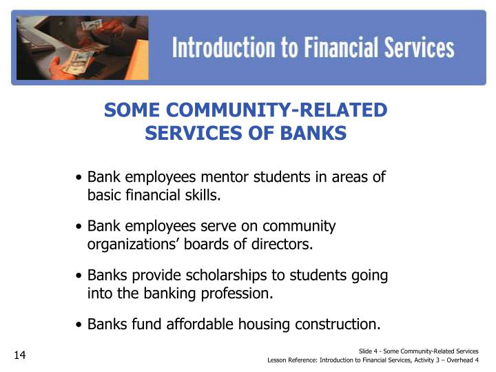 Slide 4 - Some Community-Related Services
