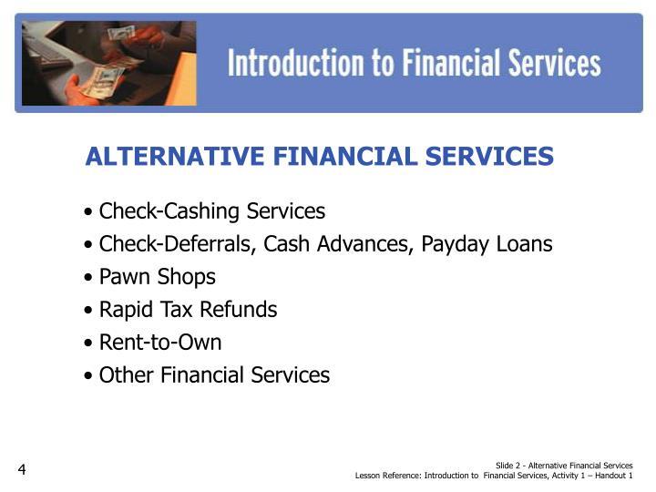 Slide 2 - Alternative Financial Services
