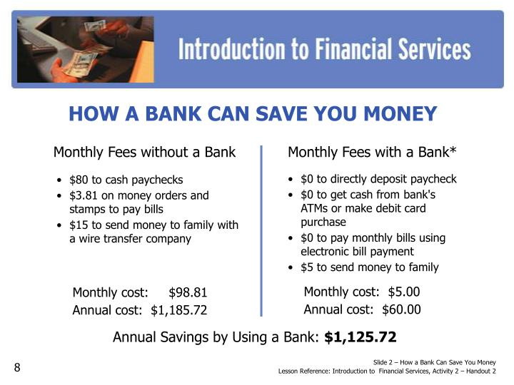 HOW A BANK CAN SAVE YOU MONEY