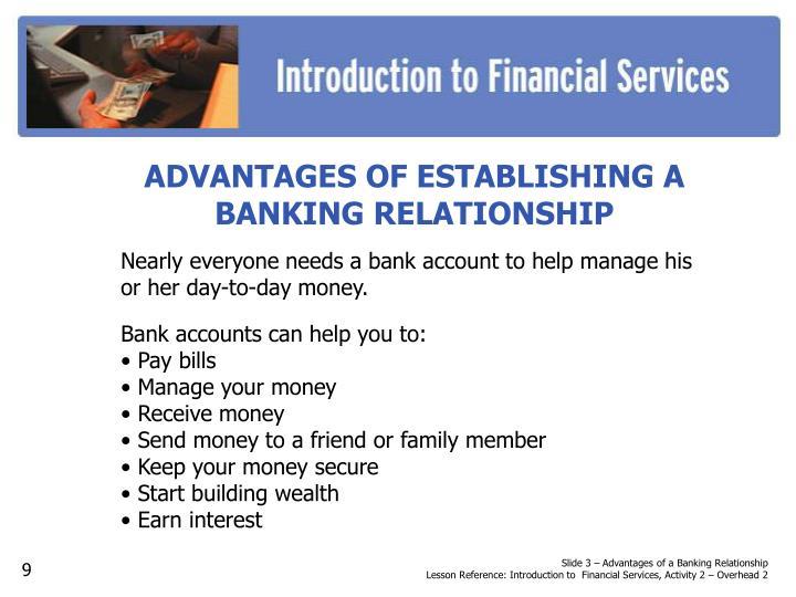 ADVANTAGES OF ESTABLISHING A BANKING RELATIONSHIP