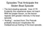 episodes that anticipate the stolen boat episode