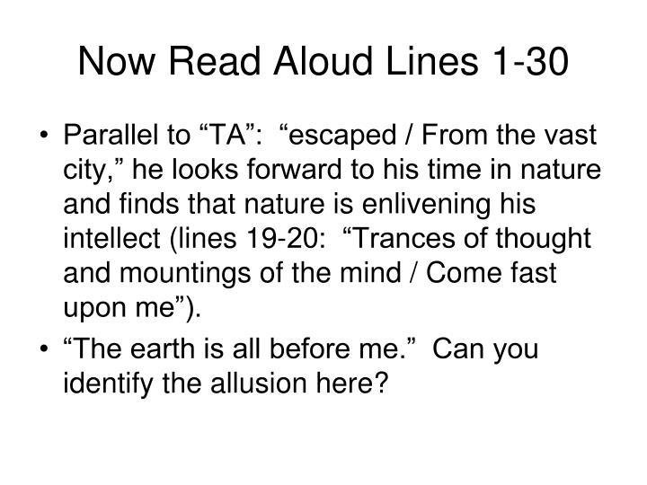 Now Read Aloud Lines 1-30