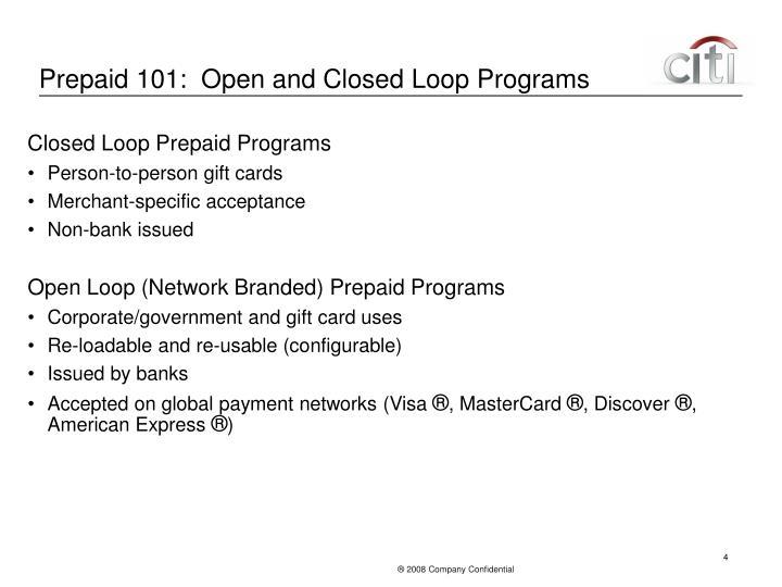 Prepaid 101:  Open and Closed Loop Programs