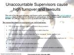 unaccountable supervisors cause high turnover and lawsuits