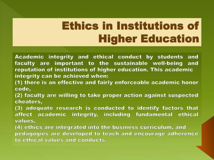 Ethics in Institutions of Higher Education