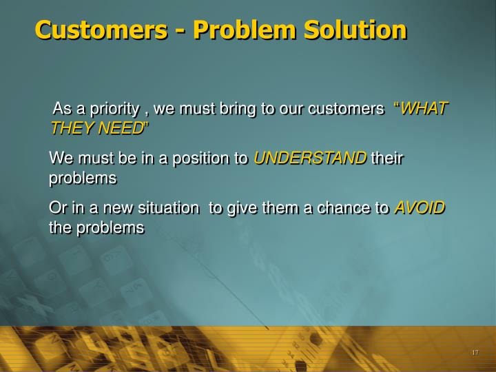 Customers - Problem Solution