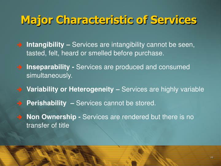 Major Characteristic of Services