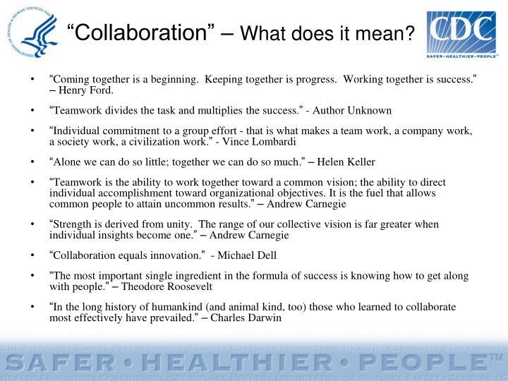 """""""Collaboration"""" –"""