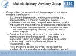 multidisciplinary advisory group3