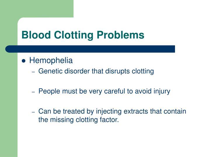 Blood Clotting Problems