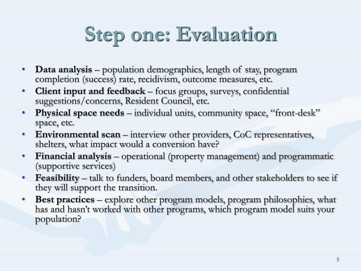 Step one: Evaluation