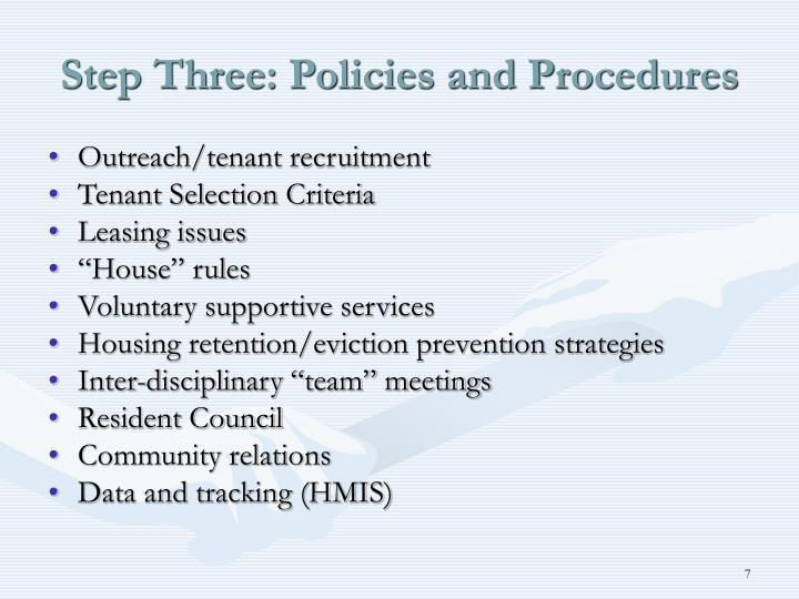 Step Three: Policies and Procedures