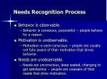 needs recognition process