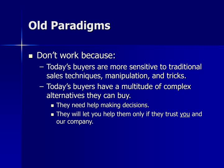 Old Paradigms