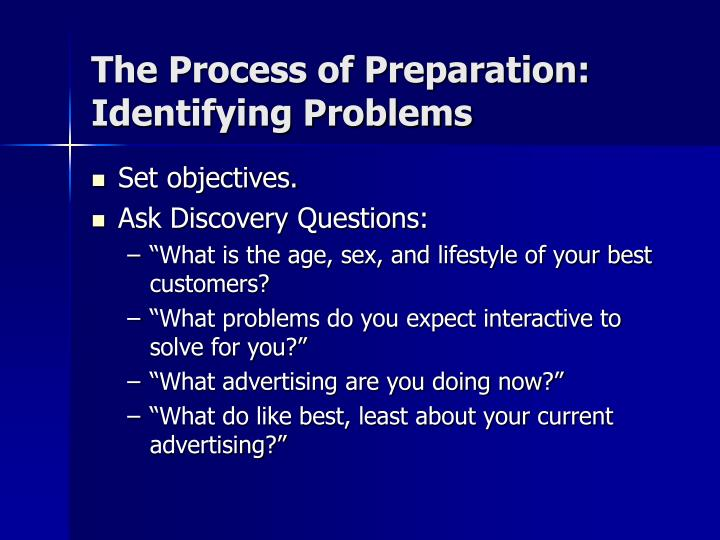The Process of Preparation: Identifying Problems