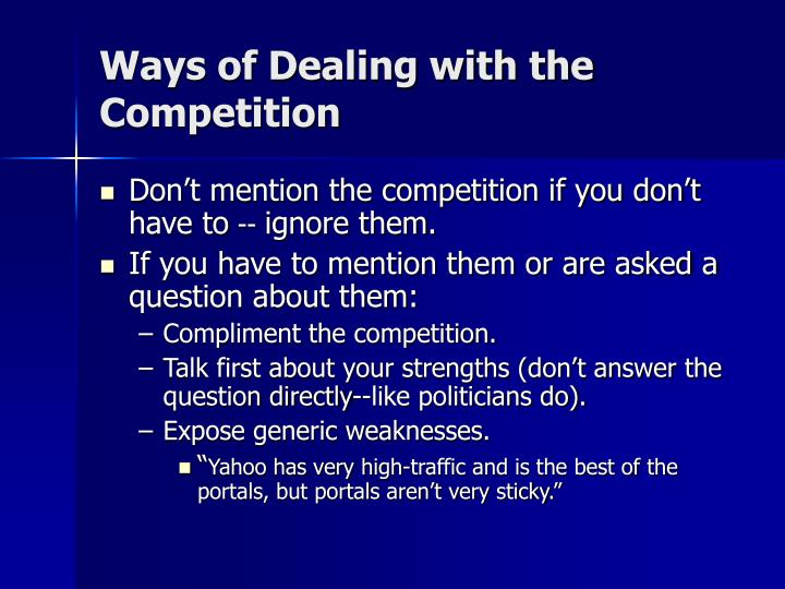 Ways of Dealing with the Competition
