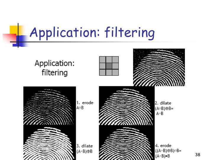 Application: filtering