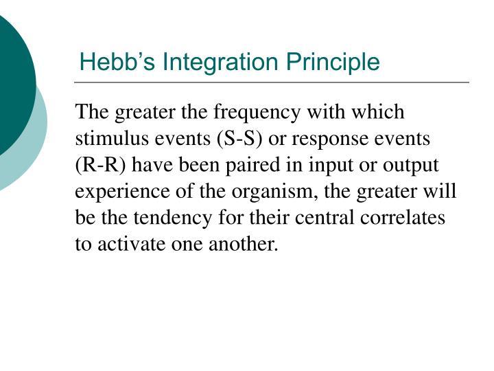 Hebb's Integration Principle