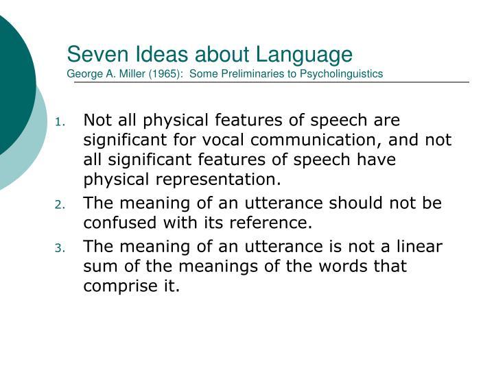 Seven Ideas about Language