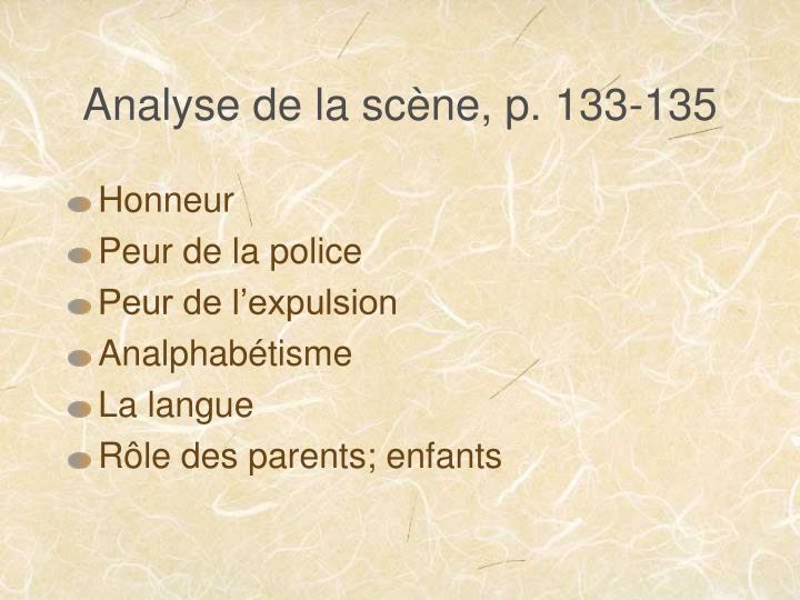Analyse de la scène, p. 133-135