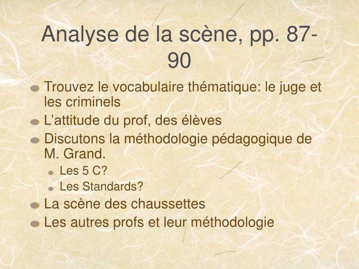 Analyse de la scène, pp. 87-90