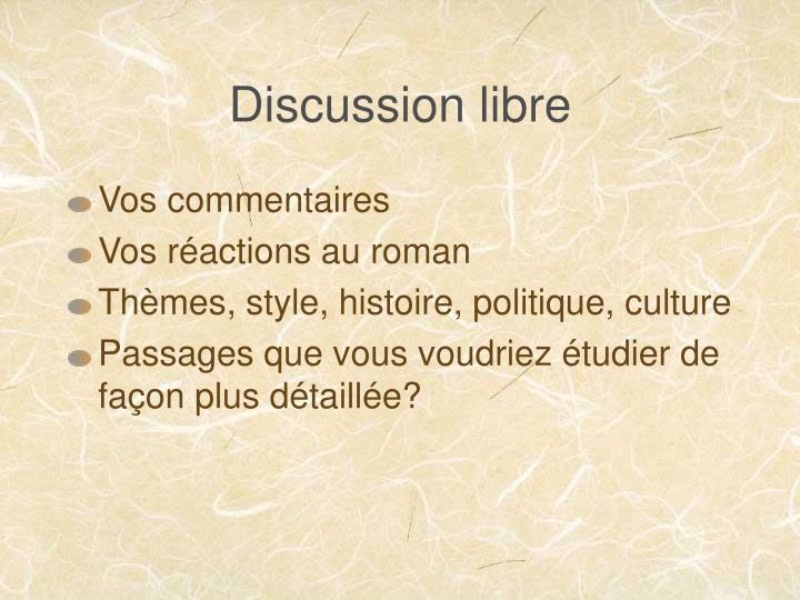 Discussion libre