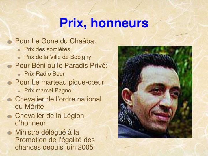 Prix, honneurs