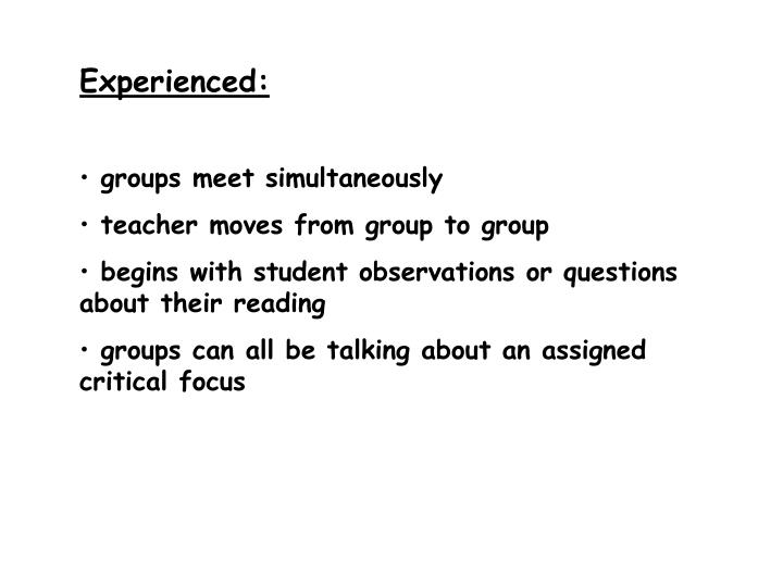 Experienced: