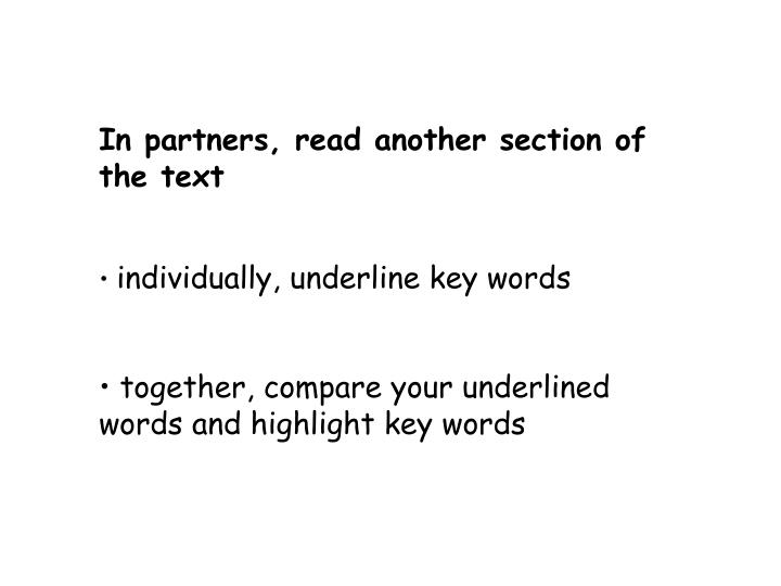 In partners, read another section of the text