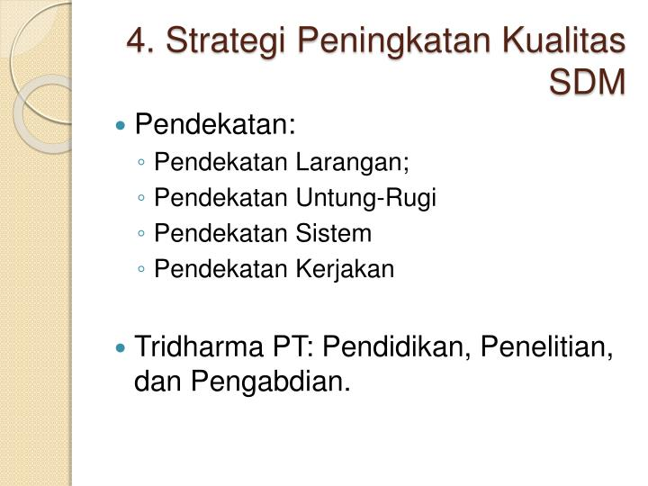 4. Strategi Peningkatan Kualitas SDM