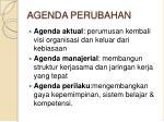 agenda perubahan
