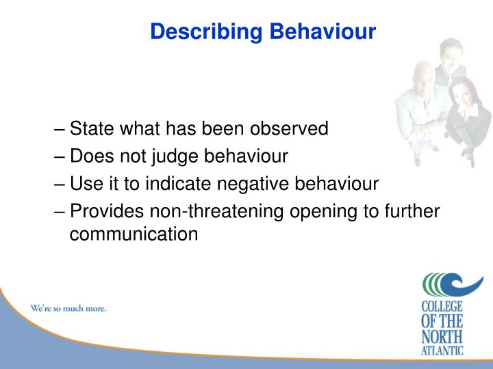 Describing Behaviour